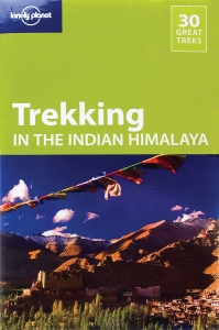 Lonely Planet Travel Guide - Trekking in the Indian Himalaya
